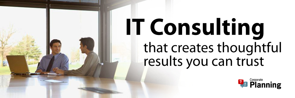 IT Consulting that creates thoughtful results you can trus.